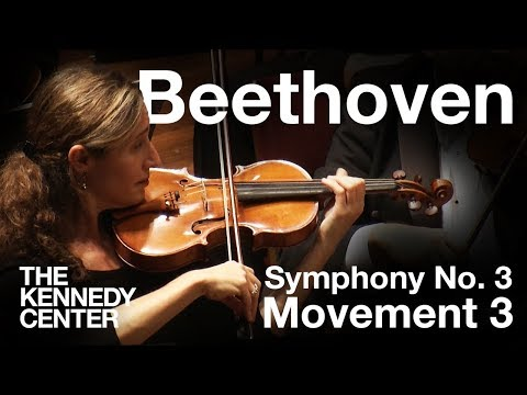 """Beethoven: Symphony No. 3 (""""Eroica""""), Movement III - National Symphony Orchestra"""