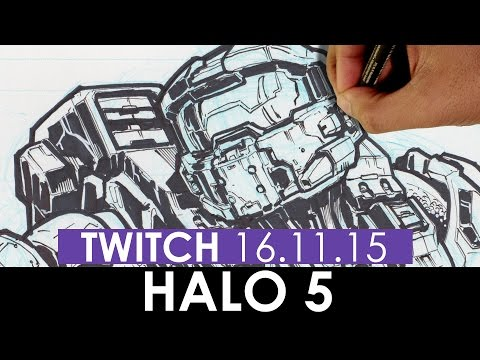 DRAWING HALO - MASTER CHIEF - TWITCH LIVE 2016-11-15