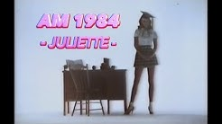 AM 1984 - Juliette