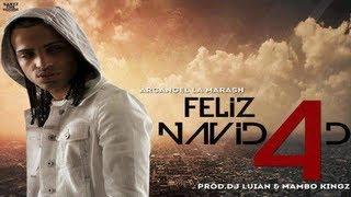 Feliz Navidad 4 - Arcangel ★(Prod By Mambo Kingz & Dj Luian) (Official)★