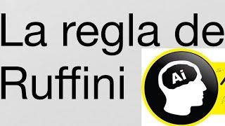 La Regla de Ruffini, todos los casos