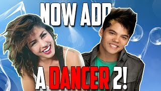 NOW ADD A DANCER 2!