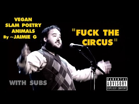 Vegan SLAM Poetry (with subtitles) ANIMALS - By Jaimie G