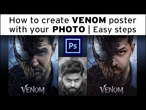 How To Create VENOM Poster With Your PHOTO   Quick And Easy Steps   Photo Manipulation   VENOM 2018