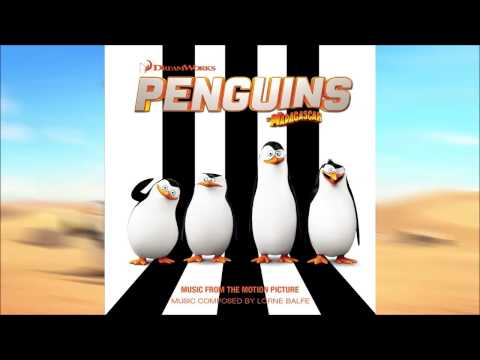 Penguins Of Madagascar - Main Theme - Soundtrack OST - By Lorne Balfe Official