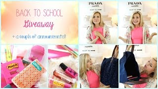 Back To School Giveaway (closed) + Announcement!