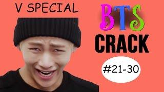 BTS V Crack (21-30)