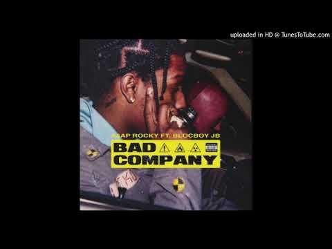 A$AP Rocky - Bad Company (Clean) ft. BlocBoy JB