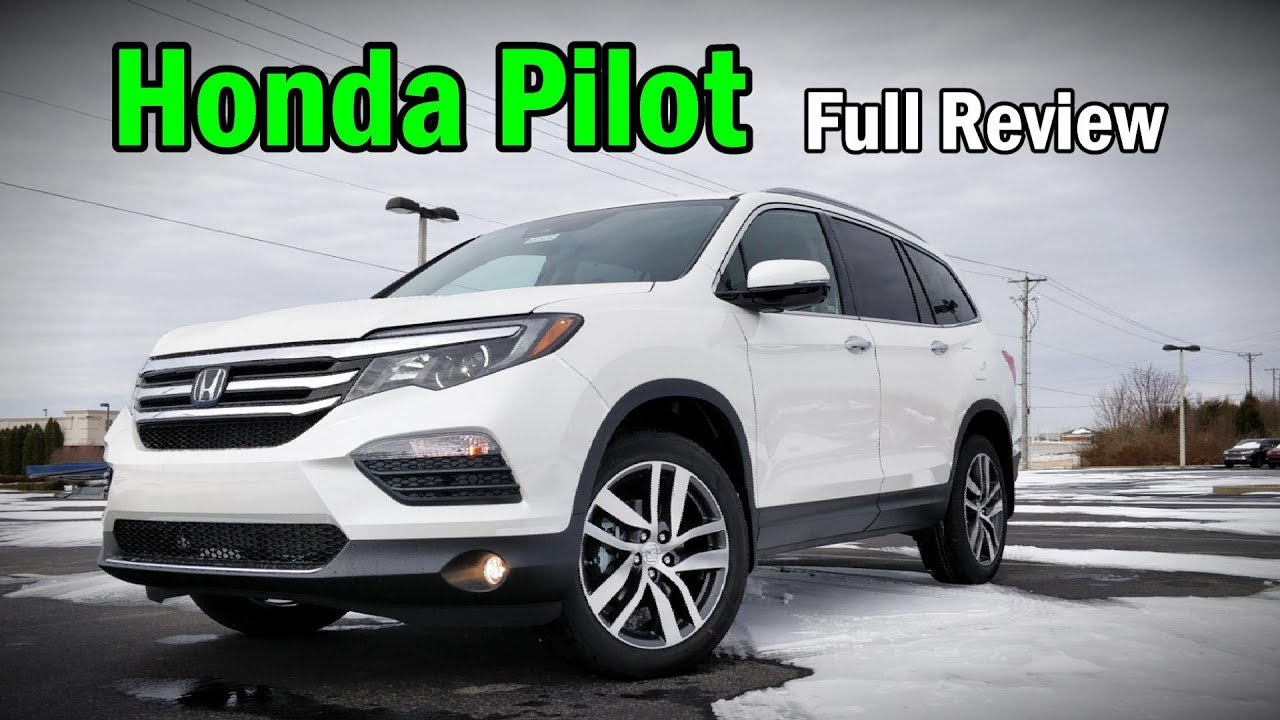 Honda Pilot 2018 >> 2018 Honda Pilot Full Review Elite Touring Ex L Ex Lx Youtube
