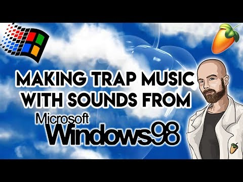 Making Trap Music With Sounds From Windows 98 | FL Studio Trap Music Tutorial thumbnail