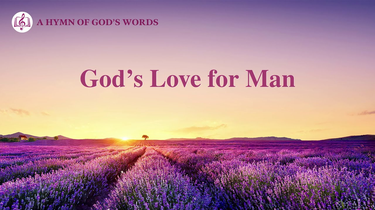 """God's Love for Man"" | 2020 English Christian Song With Lyrics"