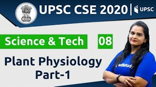 11:00 AM - UPSC CSE 2020 | Science & Tech by Samridhi Ma'am | Plant Physiology