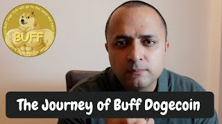 Buff DogeCoin Journey | Cryptocurrency
