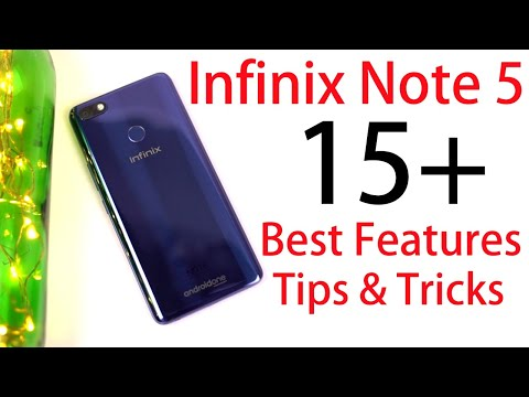 Infinix Note 5 15+ Best Features And Tips And Tricks