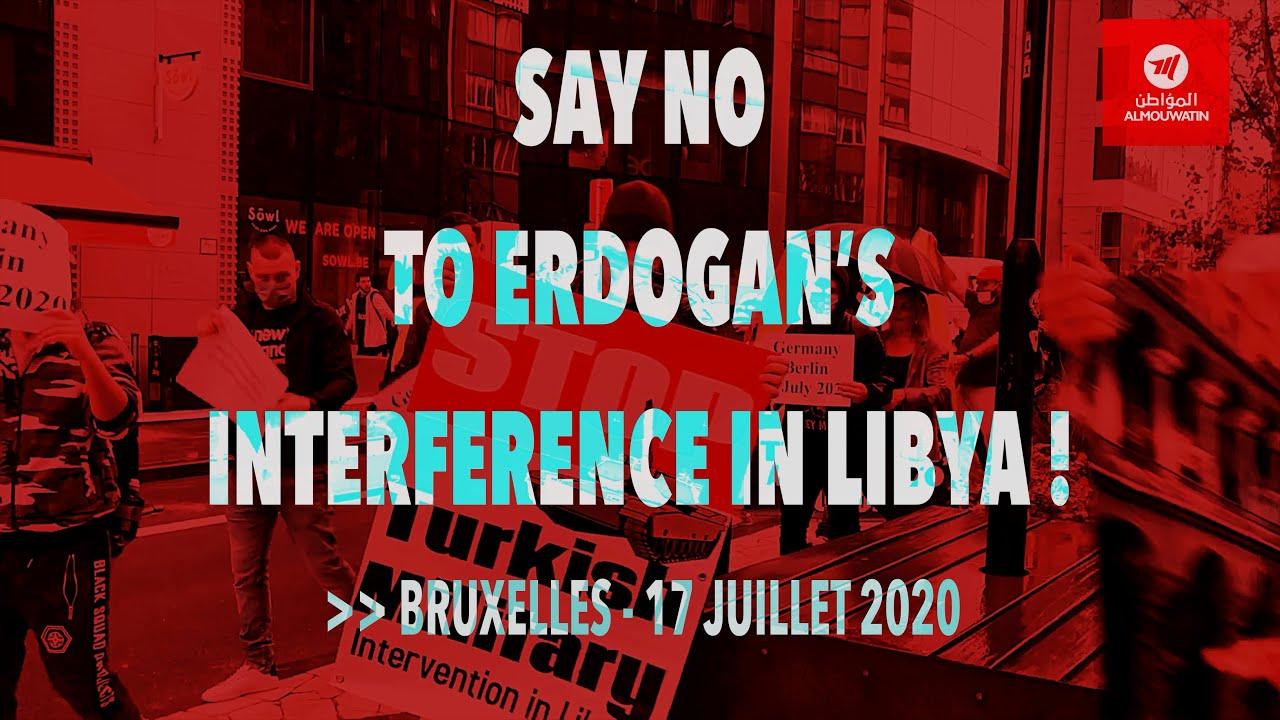 """Manifestation devant le Conseil Européen pour dire """"Non à l'ingérence d'Erdogan en Libye"""""""