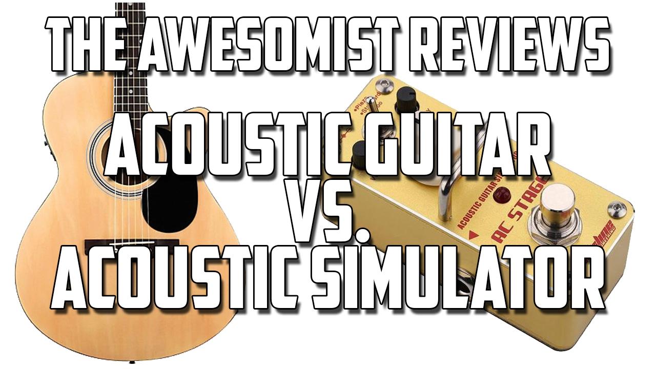 awesomist reviews acoustic simulator guitar pedal youtube. Black Bedroom Furniture Sets. Home Design Ideas