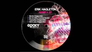 Erik Hagleton - Mamita (Original Mix)