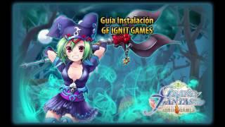 Guía de Instalación Ignit Games Grand Fantasia 2017
