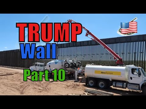 A LOOK at TRUMP's BORDER WALL - UPDATE 2019- PART 10