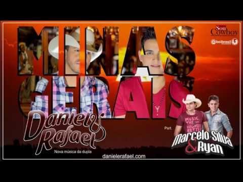 Minas Gerais - Daniel & Rafael - Part.  Marcelo Silva & Ryan