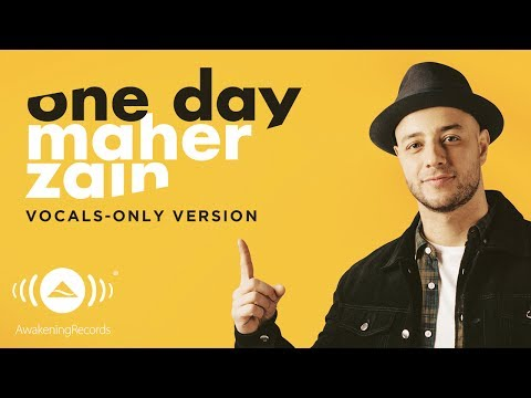 Maher Zain  One Day  ماهر زين  Vocals Only  بدون موسيقى   Lyric