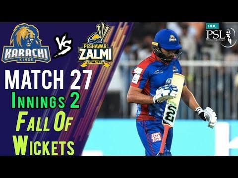 Karachi Kings Fall Of Wickets  Peshawar Zalmi Vs Karachi Kings  Match 27  15 March  HBL PSL 2018