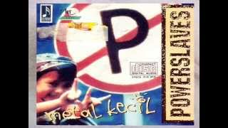 [Full Album] Powerslaves - Metal Kecil 1995