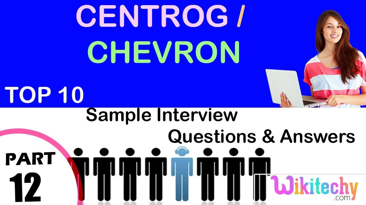 centrog chevron most important interview questions and answers centrog chevron most important interview questions and answers for freshers