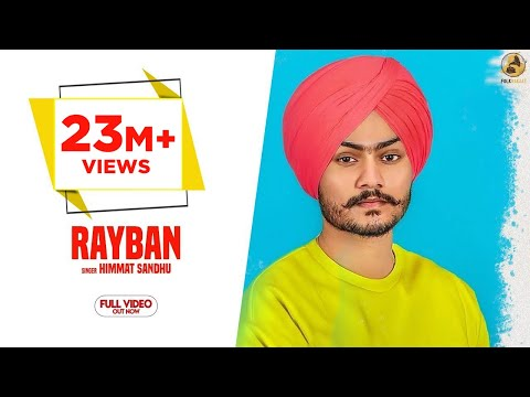 Rayban - Himmat Sandhu (Official Video) Latest Punjabi Songs 2018 | Folk Rakaat