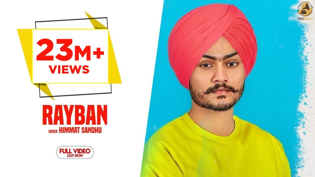 Download Rayban - Himmat Sandhu (Official Video) Latest Punjabi Songs 2018 | Folk Rakaat