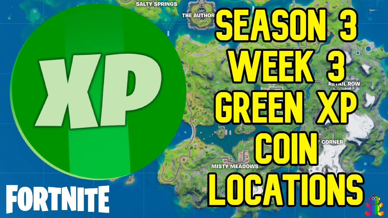 Season 3 Week 3 GREEN XP Coin All Locations Guide - Fortnite