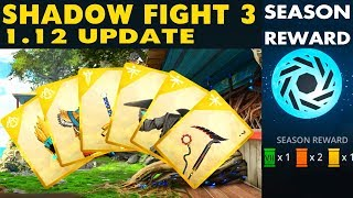 Shadow Fight 3 Update 1.12 Review. Chapter 5 is OUT! New Bosses, New Weapons, Leaderboard.