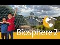 Biosphere 2, Oracle, Arizona: Look Who's Traveling