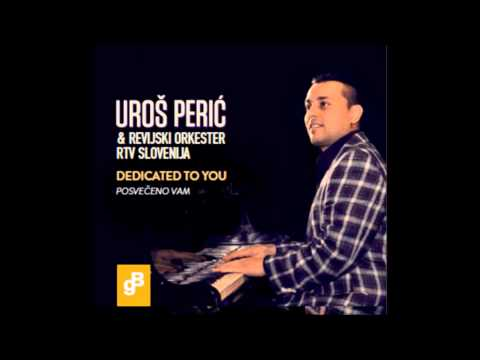 JUST A LITTLE LOVING, UROS PERIC, PERICH, PERRY, DEDICATED TO YOU