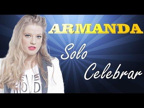 Armanda solo Celebrar Oficial Video