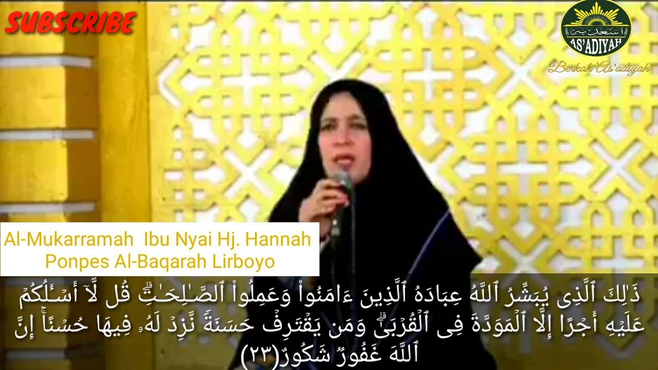 Suara merdu Al-mukarramah ibu Nyai Hj. Hannah Ponpes Al-Baqarah  Lirboyo