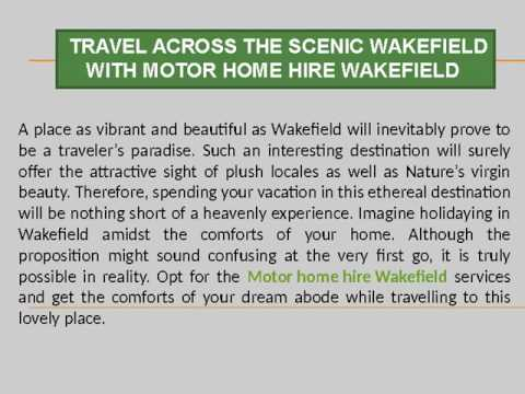 Motor home hire Wakefield