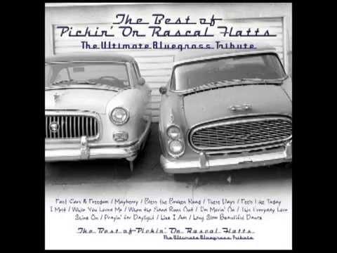 Feels Like Today - The Best of Pickin' On Rascal Flatts - Pickin' On Series