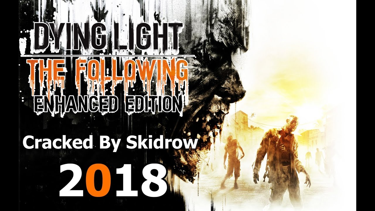 How To Download Dying Light The Following Enhanced Edition Prison Heist  Skidrow