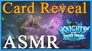 ASMR Knights of the Frozen Throne Card Reveal Discussion for July 25th - TheSleepyHearth