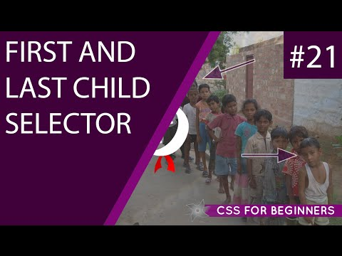 CSS Tutorial For Beginners 21 - First & Last Child Selectors