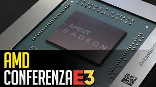 E3 2019: Conferenza AMD commentata in italiano