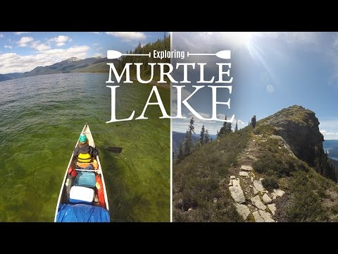 Exploring Murtle Lake - Paddling to the Wavy Crest Trail, Well Gray Park, BC
