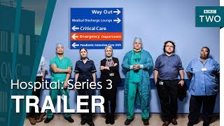 Hospital: Series 3 | Trailer - BBC Two