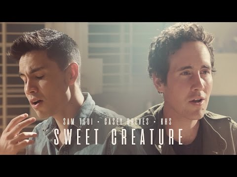 Sweet Creature (Harry Styles) - Sam Tsui, Casey Breves + KHS Cover