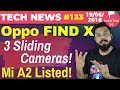 Oppo Find X, Mi A2 Listed, Vivo NEX Coming, Mi Max 3 Specs, Apple SE 2 Cancelled, Google AI-TTN#133