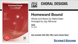 Homeward Bound, (arr. Jay Althouse) – Score & Sound