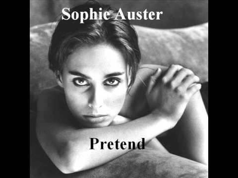 Sophie Auster  -  ''Pretend''