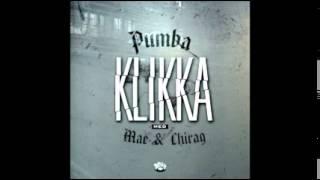 """Pumba - """"Klikka"""" /m Mae & Chirag (Audiovideo)"""