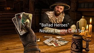 """Ballad Heroes"" Neutral Gwent Card Set DLC - The Witcher 3: Wild Hunt"